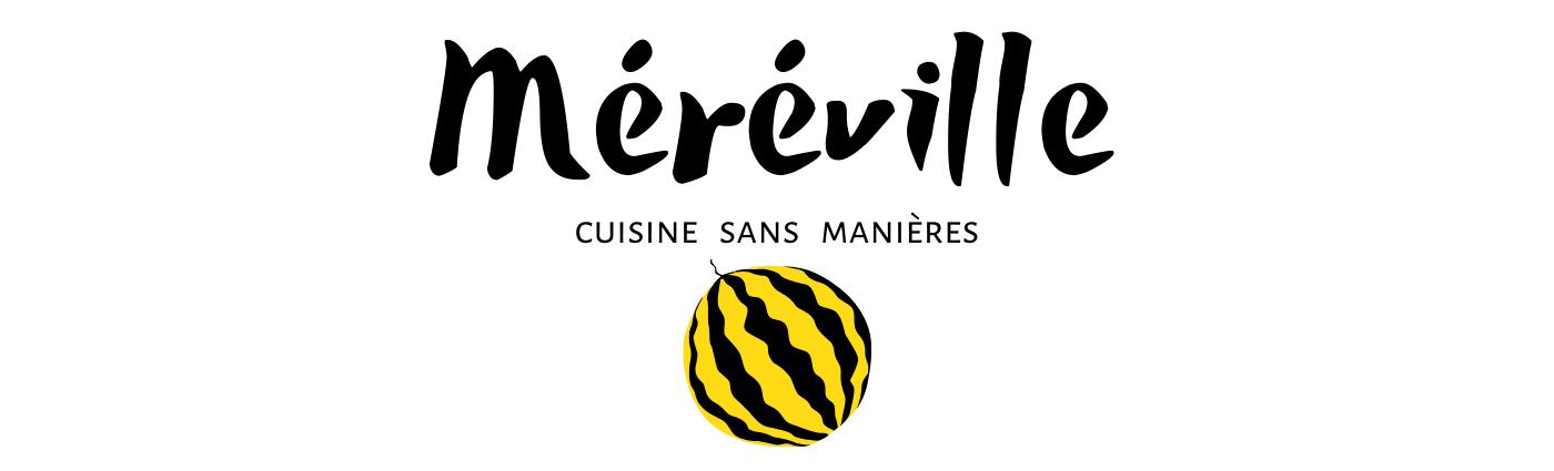 Méréville, cuisine sans manières